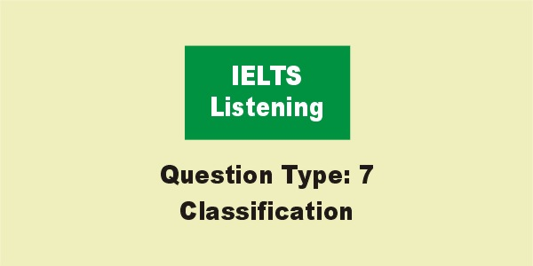 IELTS Listening Classification