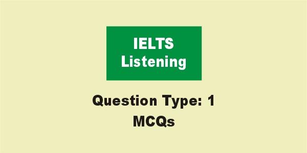 IELTS Listening MCQs