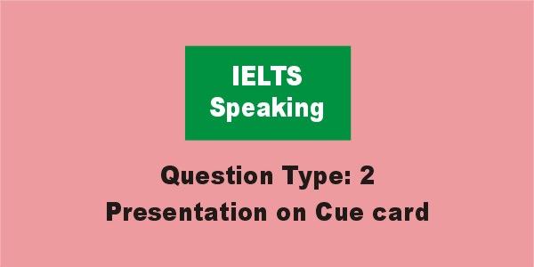 ielts speaking cue card